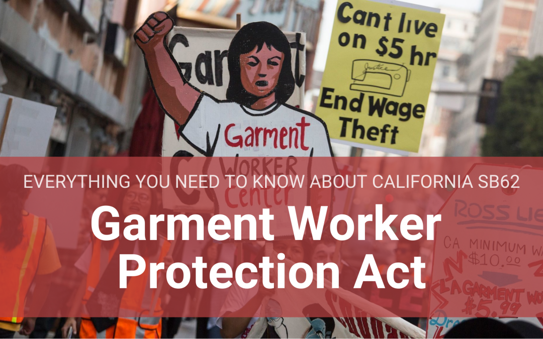 Everything You Need to Know About California's Landmark Garment Worker Protect Act